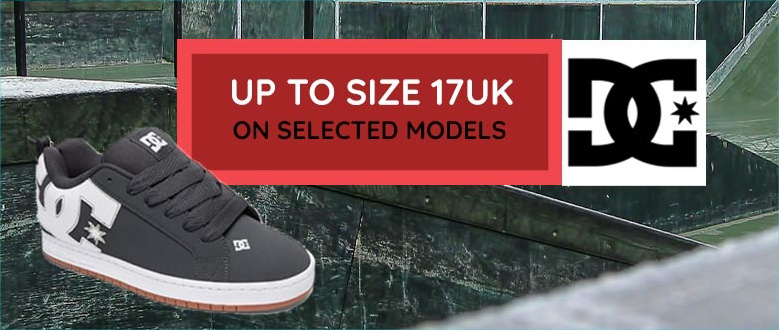 DC Shoes up to size 17 at Big Foot Shoes